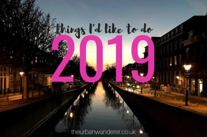 Things I'd like to do in 2019