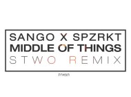Sango ft. SPZRKT – Middle Of Things, Beautiful Wife (Stwo Remix)