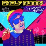 Shelf Nunny- Dancing In My Chair