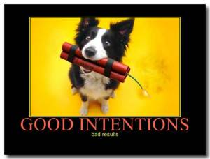 good-intentions-bad-intentions