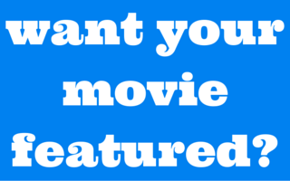 want your movie featured-