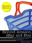 My bestselling eBook, Beyond Amazon, eBay & Esty, is now available in paperback!