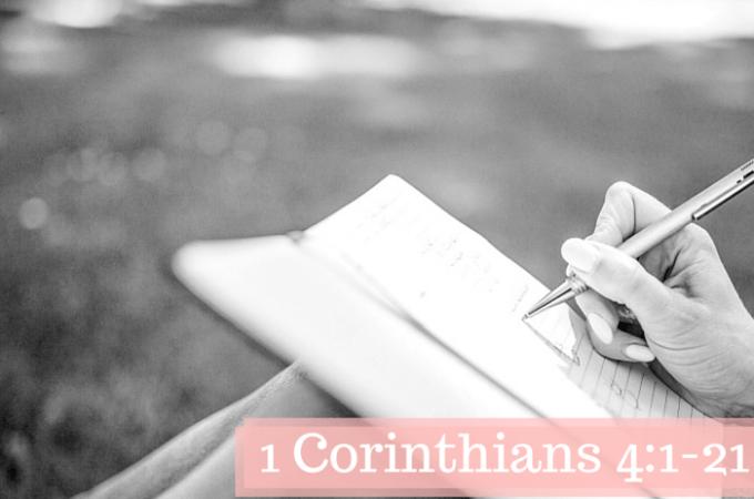 1 Corinthians 4:1-21