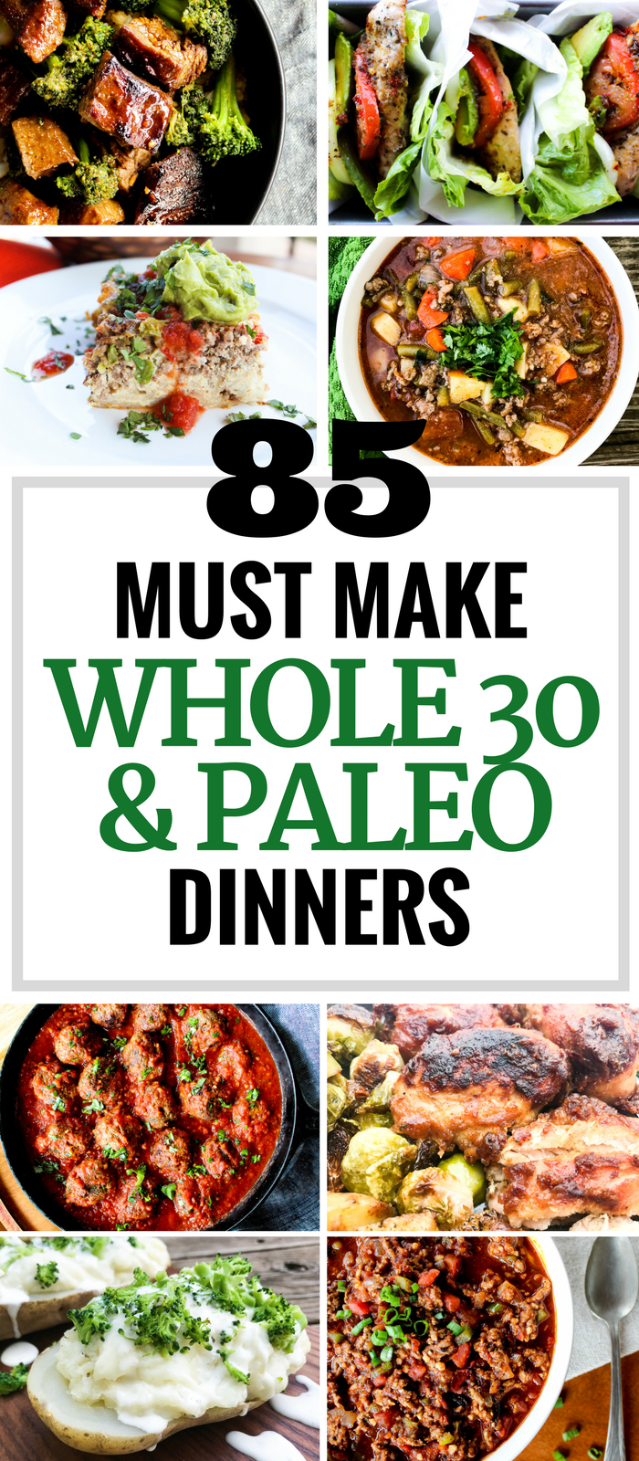85 Must Make Whole30 & Paleo Dinners via The Whole Cook PINTEREST