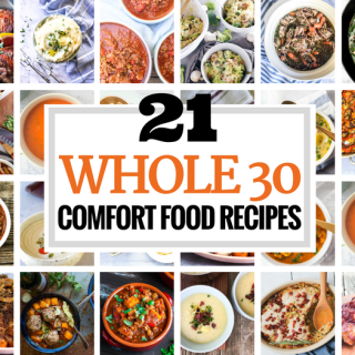 21 Whole30 Comfort Food Recipes