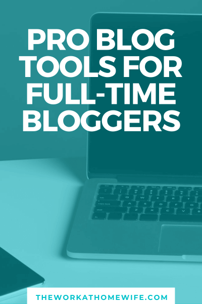 Awesome list of tools for full-time bloggers, or those who want to be
