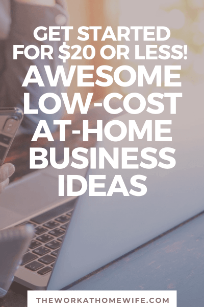 Great ideas of low-cost business ideas that you can start for $20 or less