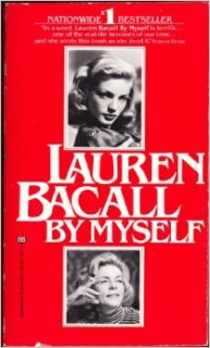 By Myself - Lauren Bacall