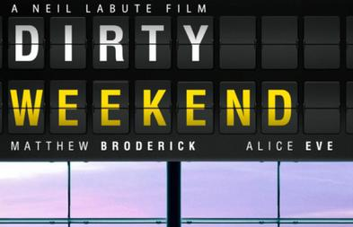 Dirty_Weekend_2014_film_teaser_poster