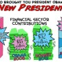 From the Bankers Who Brought You President Obama Comes NEW PRESIDENT™!