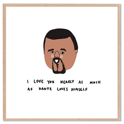The Lazy Oaf - Kanye West Card