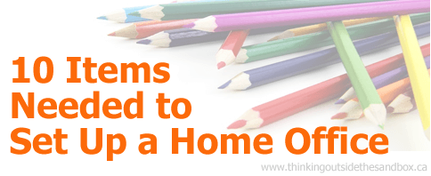 10 Items Needed To Set-up a Home Office • Thinking Outside ...