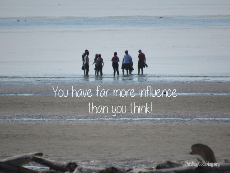 You Have Far More Influence Than You Think.