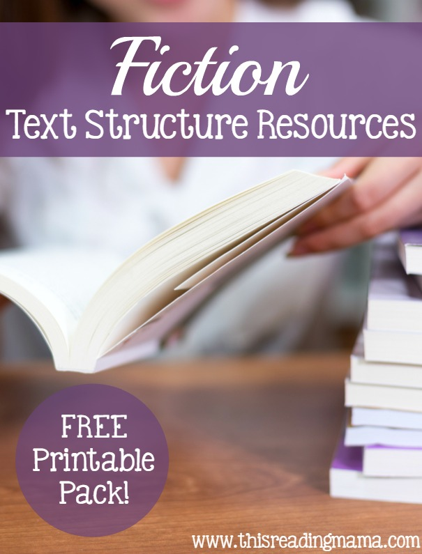 Fiction Text Structure Resources -with FREE Printable Pack - This Reading Mama