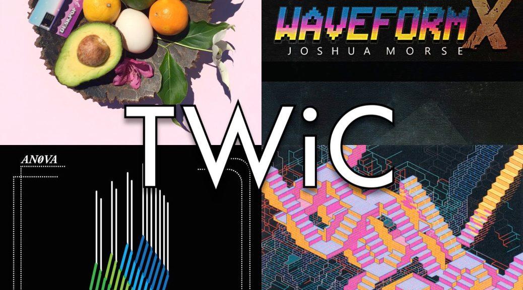 TWiC 160: Summer Solstice (Deskpop, Joshua Morse, An0va)