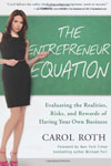 "Thought Leader Carol Roth, ""The Entrepreneur Equation"""