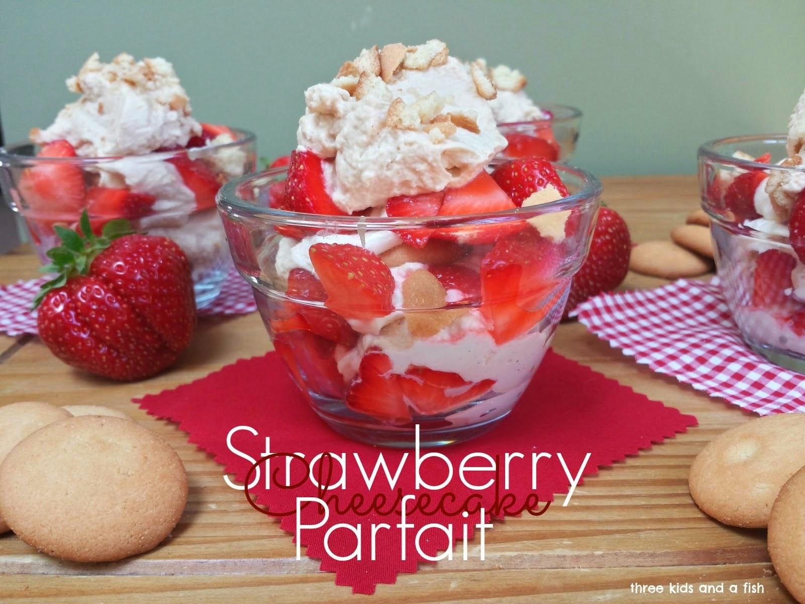 Strawberry Cheesecake Parfait - Three Kids and a Fish