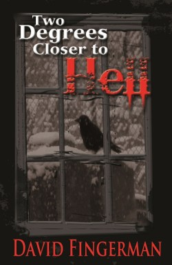 Two Degrees Closer to Hell front cover