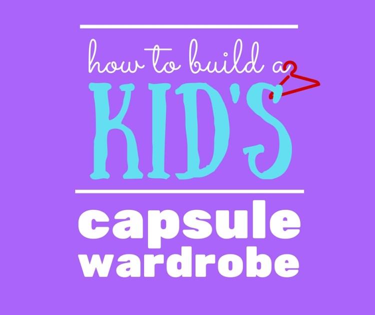 kid's capsule wardrobe