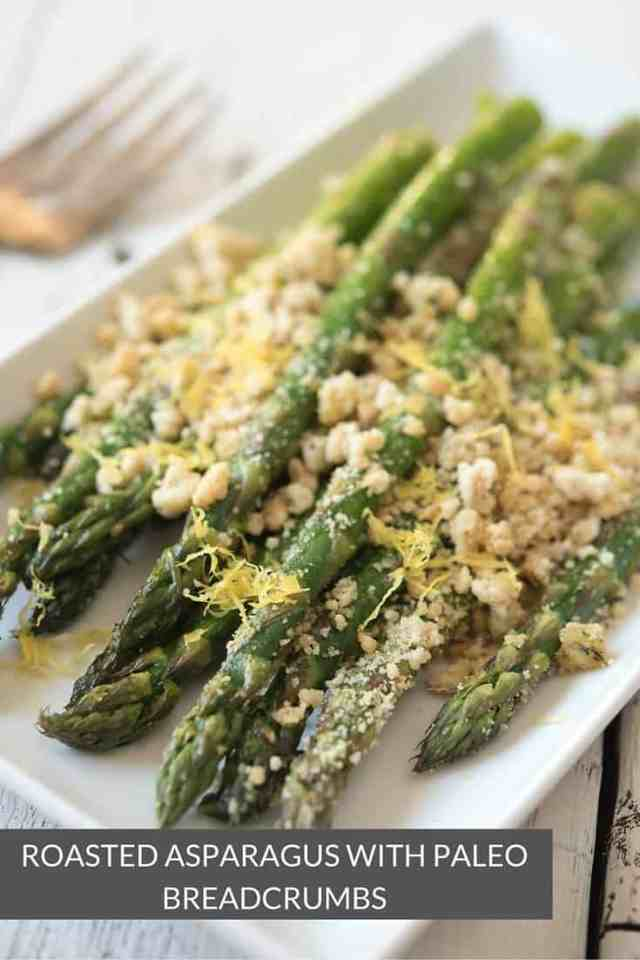 Roasted Asparagus with Paleo Breadcrumbs - a gluten-free and grain ...