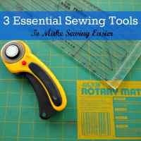 3 Essential Sewing Tools