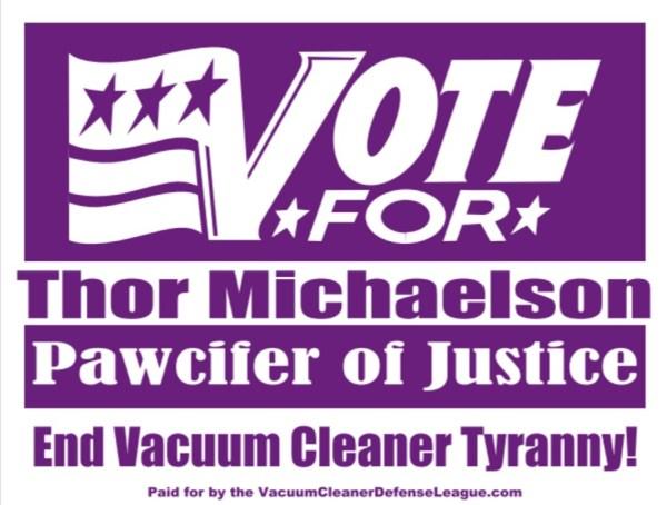 Vacuum Cleaner Defense League, Thor Michaelson