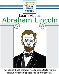 Abraham Lincoln Activity Packet for Home School