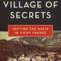 Village of Secrets by Caroline Moorehead