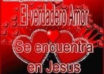Imágenes Cristianas: El verdadero amor se encuentra en Jesús
