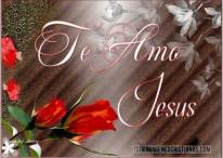Imágenes Cristianas: Te amo, Jesús