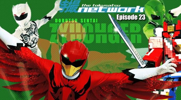 TokuNet Podcast #23 – Dobutsu Sentai Zyuohger: First Impressions