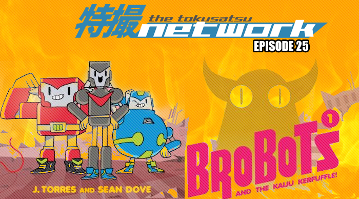 TokuNet Podcast #25 – Brobots Interview