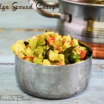 Ridge Gourd Curry Recipe | Easy South Indian Curry Recipes