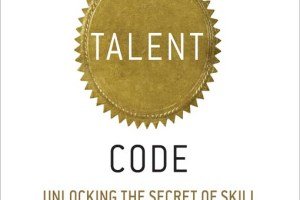 New Book: The Talent Code by Daniel Coyle