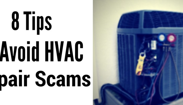 8 Tips To Avoid HVAC Repair Scams
