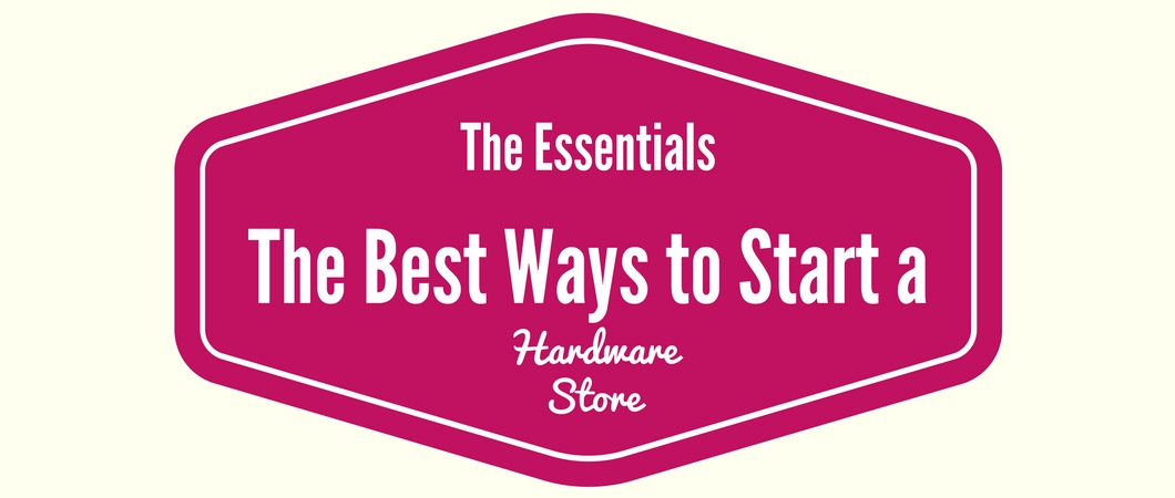 The Essentials of Hardware Store Promotion