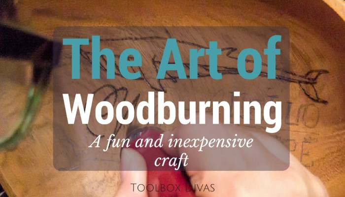 Discover the inexpensive Art of Woodburning