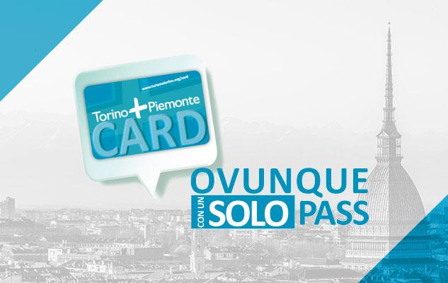 トリノ観光に大活躍の「トリノ+ピエモンテカード」