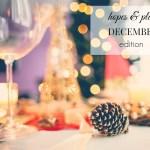December Hopes & Plans