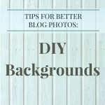 Taking Better Blog Photos: Backgrounds
