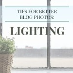 Taking Better Blog Photos: Lighting (& announcement)