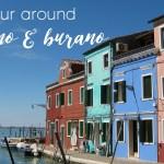 A Few Hours in Murano & Burano