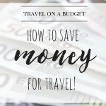 Travel On A Budget: A Separate Account