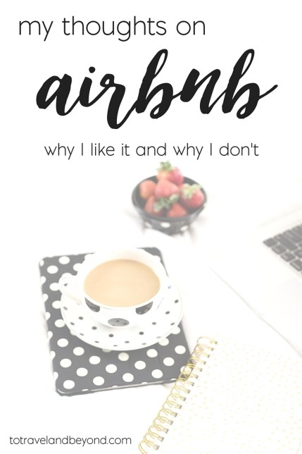 Thoughts on Airbnb
