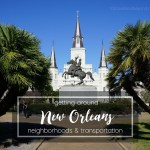 New Orleans Neighborhoods and Transportation