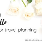 How I Use Trello For Travel And Organization
