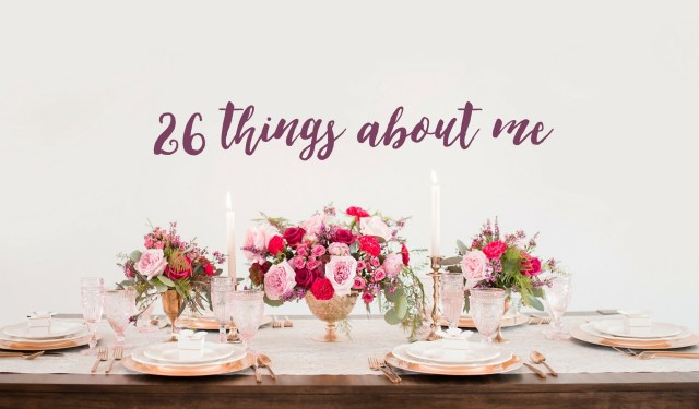 26 things on my 26th birthday