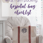 Hospital Bag Checklist & Printable