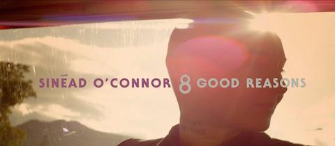 Sinead O'Connor - 8 Good Reasons