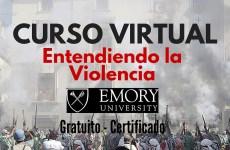 Curso virtual y gratuito : Entendiendo la Violencia